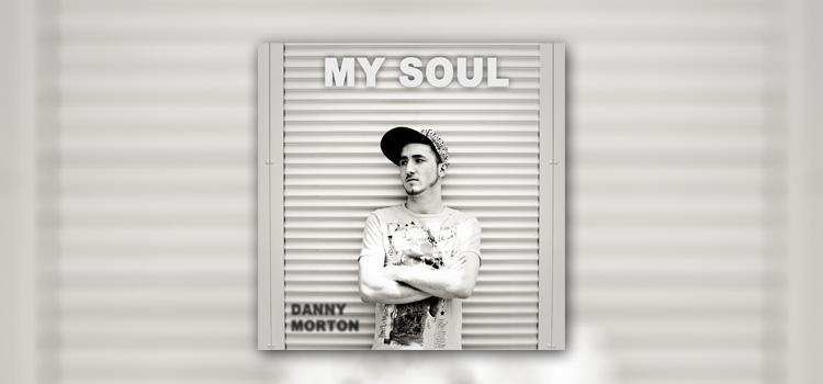 Produkcja dla angielskiego wokalisty Danny Morton – My Soul