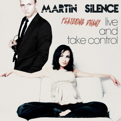 Martin Silence feat. Dhany – Live and take control