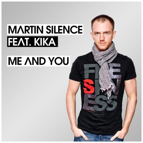 Martin Silence – Me And You