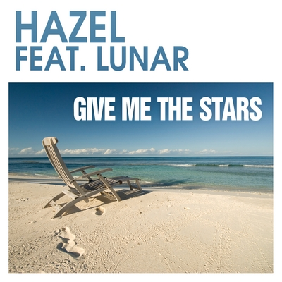 Hazel feat. Lunar – Give me the stars