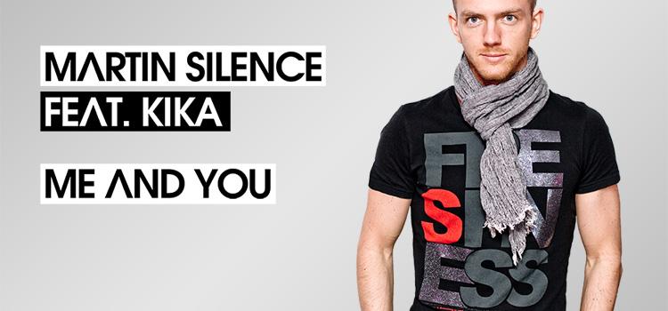 """Martin Silence przedstawia swój pierwszy singiel """"Me and you"""""""