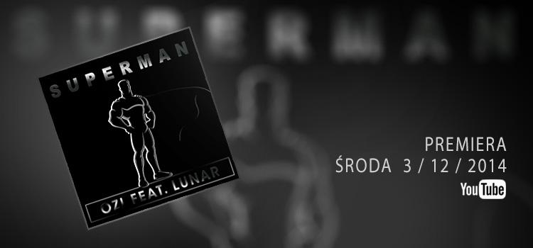 Ozi i Lunar czyli Superman w wersji EDM