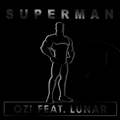 Ozi feat. Lunar – Superman