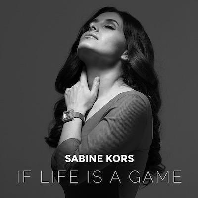 Sabine Kors – If Life Is A Game [ALBUM]