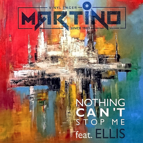 Martino – Nothing Can Stop Me feat. Ellis
